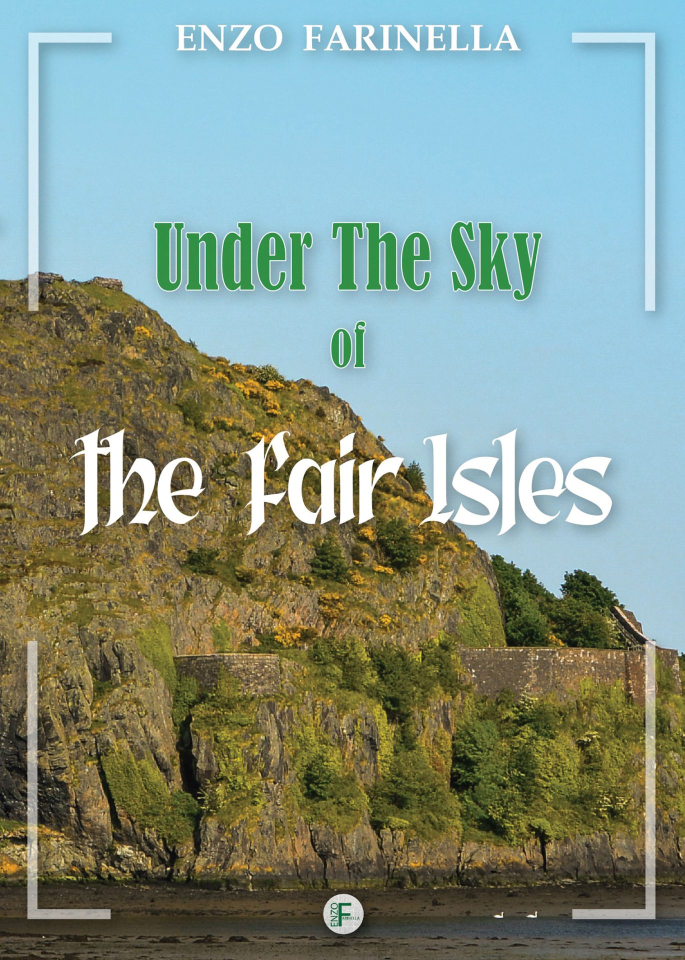 Under the sky of the 'fair' Islands di Enzo Farinella. Un grande saggio tra monachesimo d'Irlanda e cultura