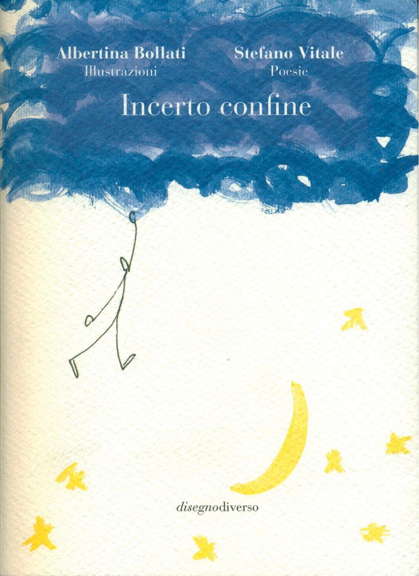 """Stefano Vitale, """"incerto confine"""", Paolagribaudoeditore, Torino 2019"""