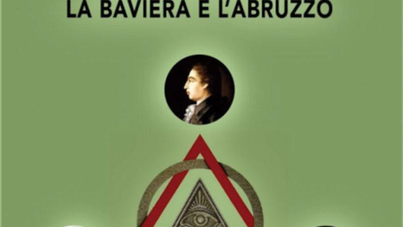Gli illuminati: nel settecento un filo rosso tra la Baviera e l'Abruzzo