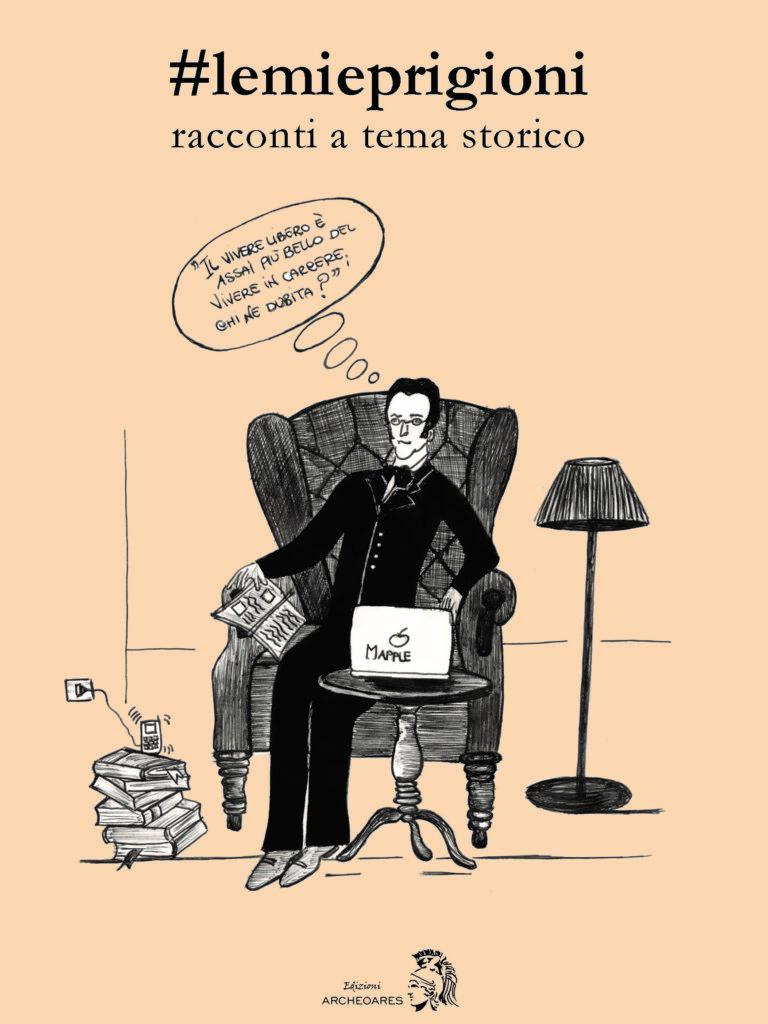 Aa. Vv., #lemieprigioni  – (Edizioni Archeoares)