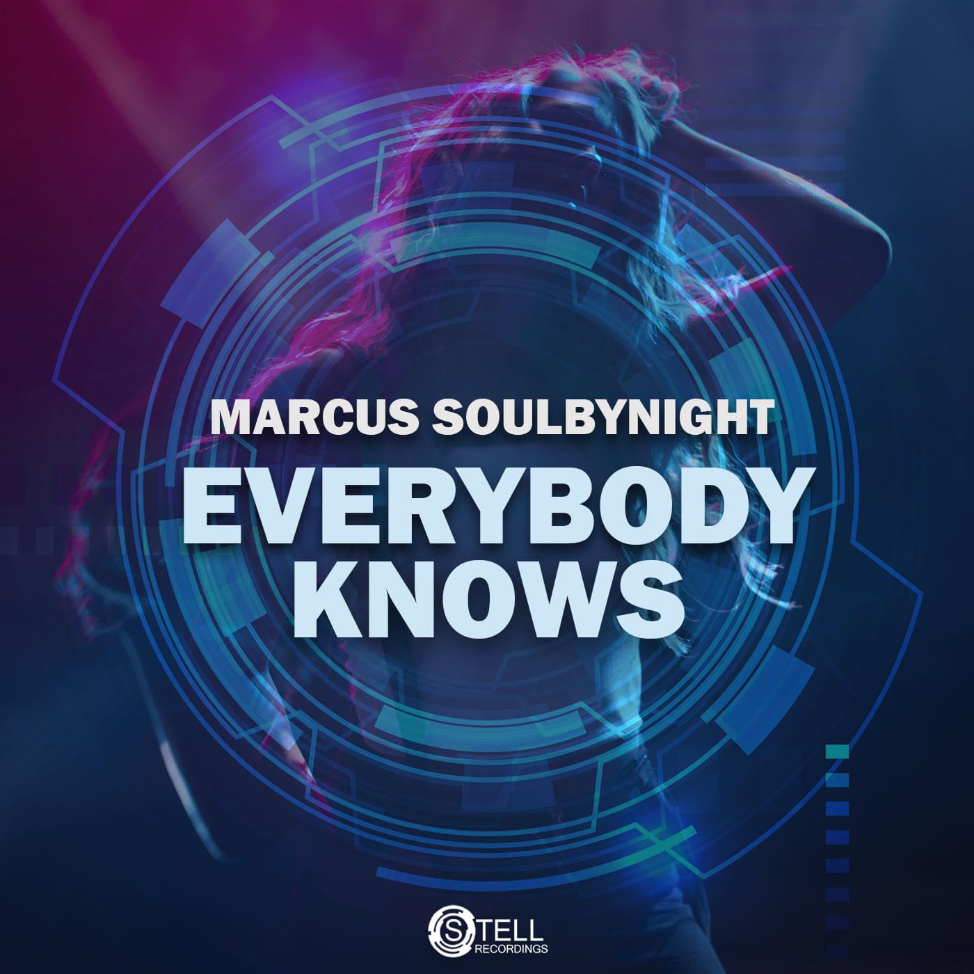 """Everybody knows"", il nuovo singolo di Marcus Soulbynight"