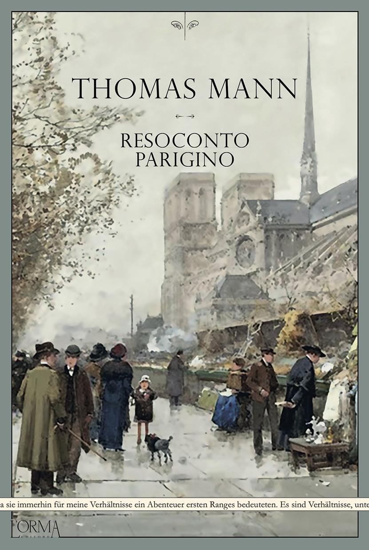 Thomas Mann, Resoconto parigino