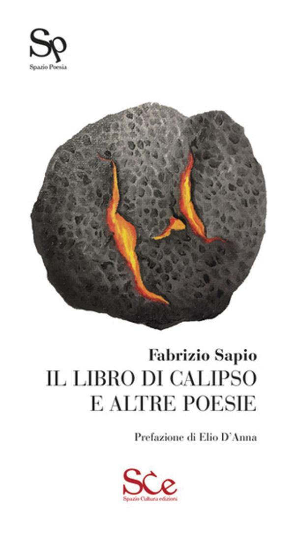 Il libro di Calipso e altre poesie, Fabrizio Sapio (Spazio Cultura Edizioni, 2021)