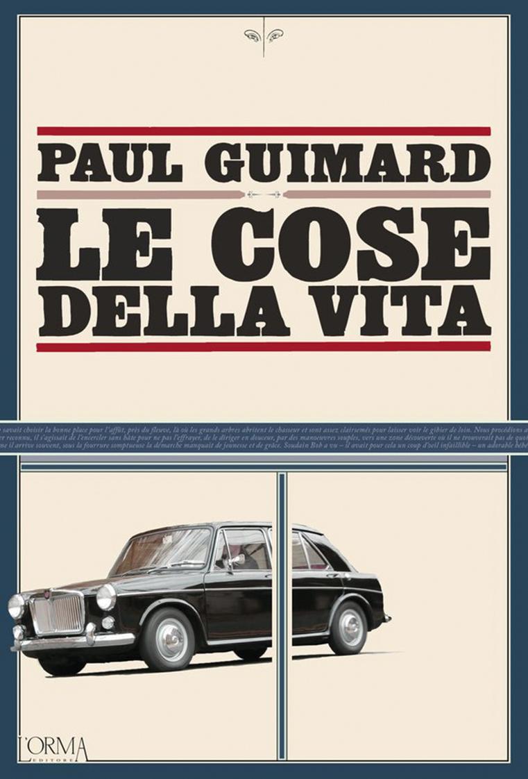 Le cose della vita, Paul Guimard (L'Orma Editore, 2021)