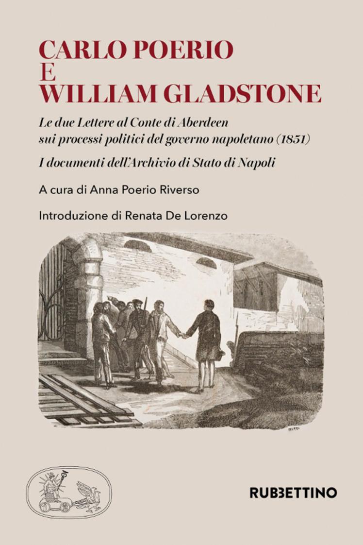 Anna Poerio Riverso (a cura di), Carlo Poerio e William Gladstone. (Rubettino, 2020)