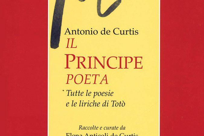 Antonio de Curtis, Il Principe poeta